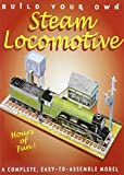 img - for Build Your Own Steam Locomotive: A Complete, Easy-to-assemble Model book / textbook / text book
