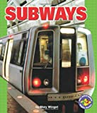 Subways (Age 5-9)