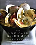 Low Carb Gourmet: 250 Delicious and S...