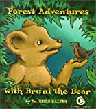 Forest Adventures with Bruni the Bear