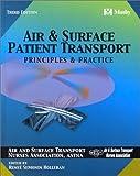 echange, troc Renee S. Holleran, ASTNA - Air and Surface Patient Transport: Principles and Practice