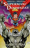 Dan Jurgens Superman/Doomsday: Hunter/Prey