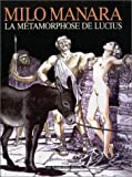 echange, troc Milo Manara - La Métamorphose de Lucius