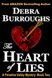 The Heart of Lies, A Paradise Valley Mystery: Book Two