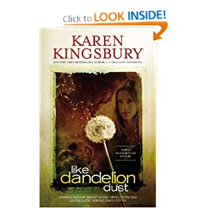 """Like Dandelion Dust"" by Karen Kingsbury :Book Review"