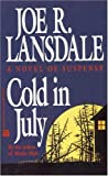 Cold in July (0446404306) by Lansdale, Joe R.