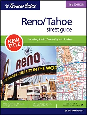 The Thomas Guide 1st edition Reno/Tahoe street guide: including Sparks, Carson City, and Truckee