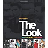 The Look: Adventures in Rock and Pop Fashionpar Paul Gorman