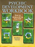 img - for Psychic Development Workbook: How To Awaken And Use Your Esp book / textbook / text book