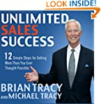 Unlimited Sales Success: 12 Simple St...