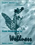Walt Schafer Stress Management for Wellness