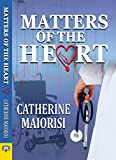 img - for Matters of the Heart book / textbook / text book