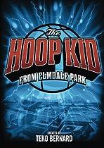 The Hoop Kid from Elmdale Park