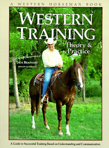 Image for Western Training: Theory & Practice (A Western Horseman Book)