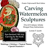 img - for Carving Watermelon Sculptures book / textbook / text book