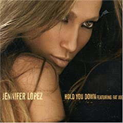 Jennifer Lopez Hold You Down