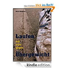 Laufen mit/trotz/gegen bergewicht