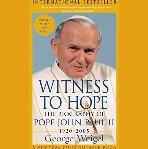 Download Witness to Hope: The Biography of Pope John Paul II