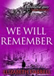 We Will Remember (English Edition)