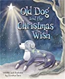 Christine Davis Old Dog and the Christmas Wish