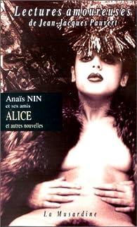 Alice et autres nouvelles par Ana�s Nin