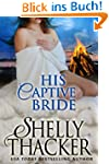 His Captive Bride (Stolen Brides Seri...