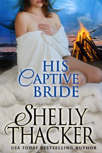 His Captive Bride by Shelly Thacker ebook deal