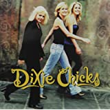 Wide Open Spaces ~ Dixie Chicks