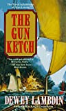 The Gun Ketch (Alan Lewrie Naval Adventures) (0449224503) by Lambdin, Dewey