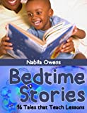 Bedtime Stories: 16 Tales that Teach Lessons