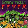 Skankin Pickle Fever