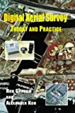 Digital Aerial Survey: Theory and Practice (1870325982) by Graham, Ron