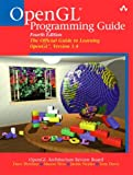 OpenGL(R) Programming Guide: The Official Guide to Learning OpenGL(R), Version 1.4 (4th Edition) (Networking Technology)