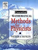Essential mathematical methods for physicists /