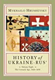 History of Ukraine-Rus, Vol. 8: The Cossack Age, 1626-1650