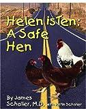 Helen is Ten:: A Safe Hen
