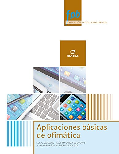 Aplicaciones básicas de ofimática (Formación Profesional Básica)