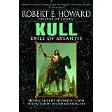 Kull: Exile of Atlantis ~ Robert E. Howard