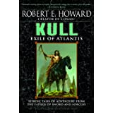 Kull: Exile of Atlantisby Robert E. Howard