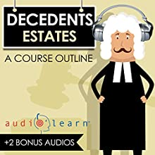 Decedents Estates: A Course Outline Audiobook by  AudioLearn Content Team Narrated by Terry Rose
