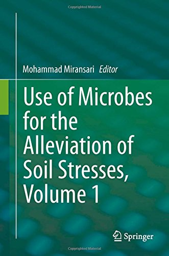 Use of Microbes for the Alleviation of Soil Stresses, Volume 1