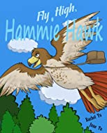 Fly High, Hammie Hawk