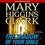 The Shadow of Your Smile | Mary Higgins Clark