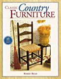 img - for Classic Country Furniture by Robert E. Belke (2001-03-01) book / textbook / text book