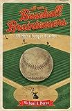 All-New Baseball Brainteasers: 60 Major League Puzzles