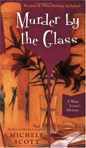 Image for Murder By the Glass: A Wine Lover's Mystery