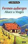 Fermes-auberges : Alsace et Vosges par Lindecker
