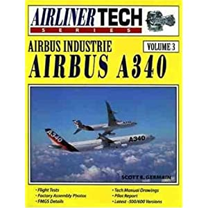 Amazon.com: Airbus Industrie Airbus A340 - Airliner Tech Vol. 3 ...