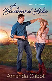 At Bluebonnet Lake by Amanda Cabot ebook deal