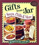 : Gifts From a Jar: Soups, Chilis & More